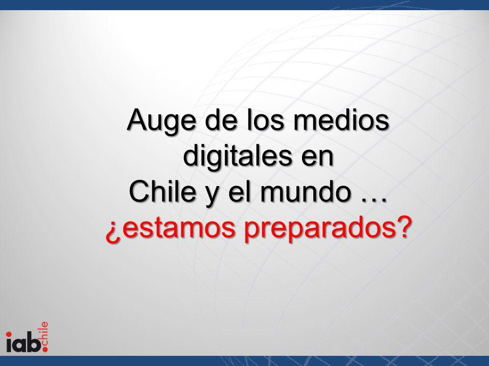 Auge de los medios digitales en Chile y el mundo … ¿estamos preparados?