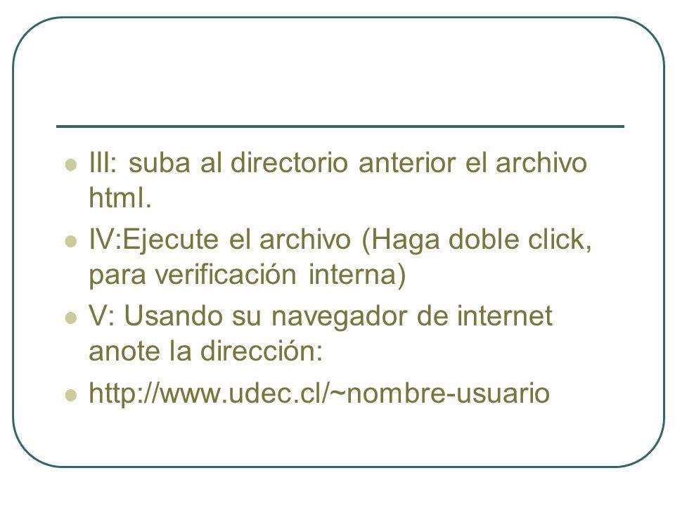 III: suba al directorio anterior el archivo html.