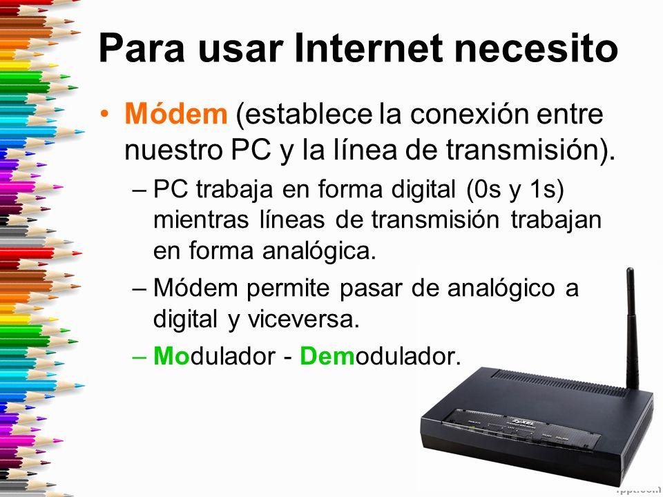 Módem (establece la conexión entre nuestro PC y la línea de transmisión).