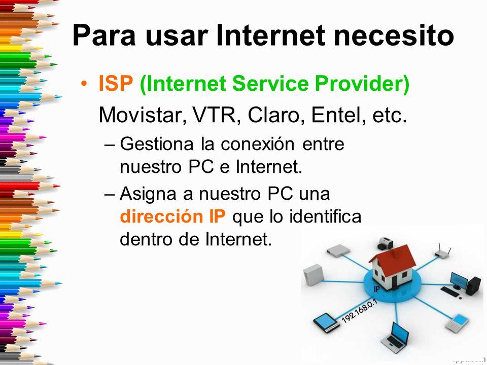 ISP (Internet Service Provider) Movistar, VTR, Claro, Entel, etc.