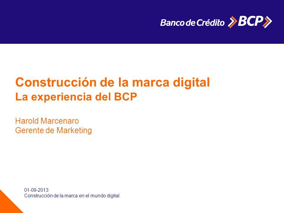 BCP es una marca muy potente en el Perú Fuente: Perceptor (Ipsos) Top of mind: Pregunta: Por favor dígame, ¿qué cajas o bancos se le vienen a la mente en este momento, aunque sólo sea de nombre?¿Algún otro.