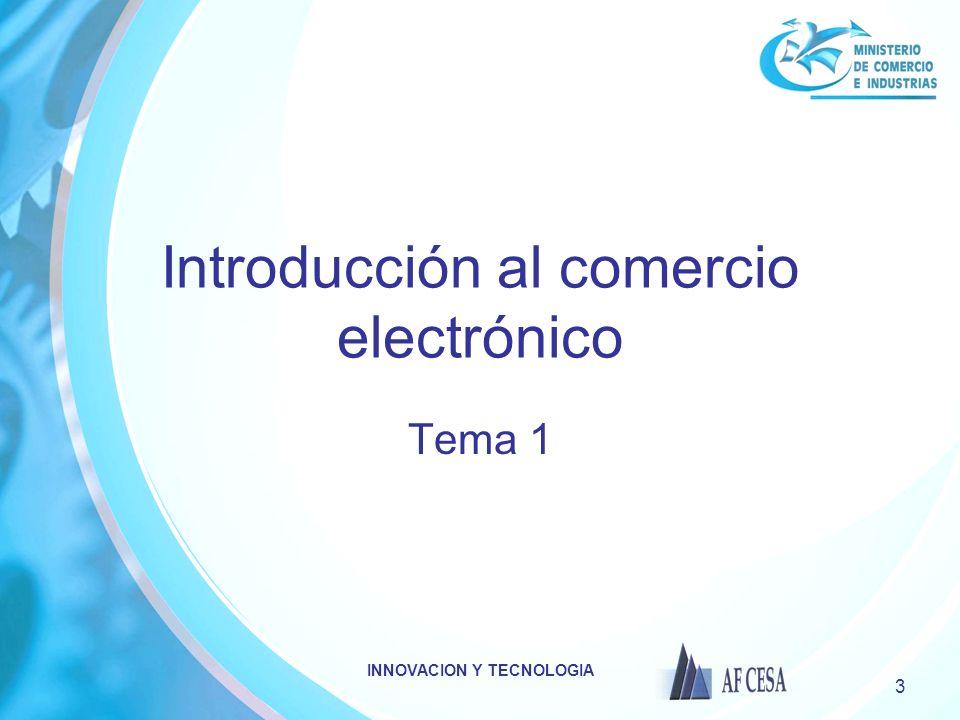 INNOVACION Y TECNOLOGIA 34 Conclusiones Comercio Electrónico