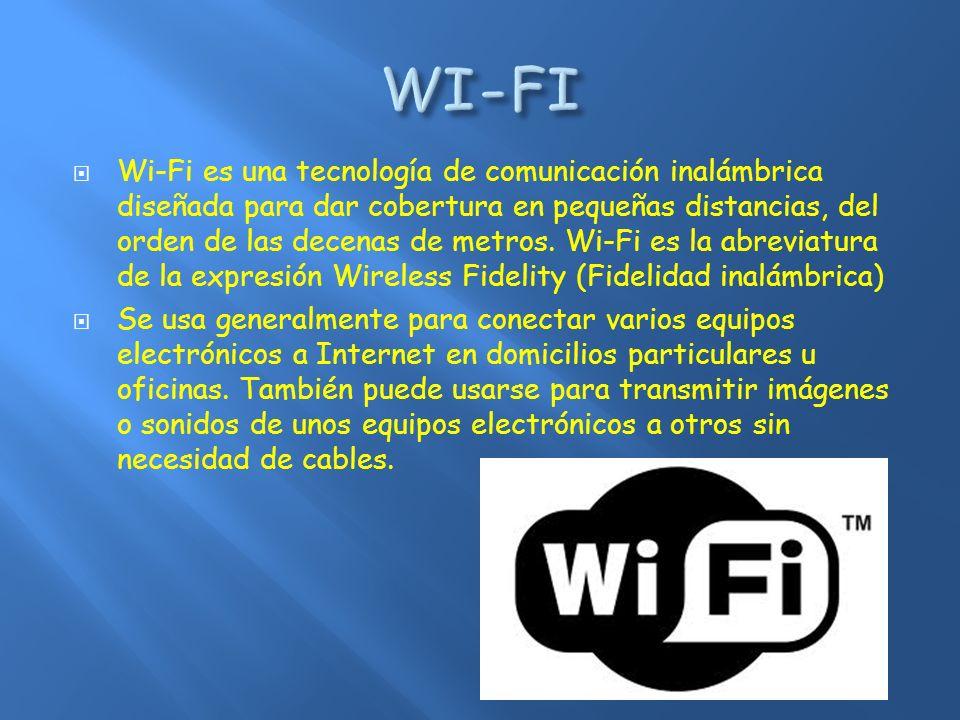 WiMax son las siglas de Worlwide Interoperability for Microwave Access (Interoperabilidad Mundial para Acceso por Microondas) Permite conexiones a velocidades similares al ADSL, pero sin cables, y hasta una distancia de 50-60 km.