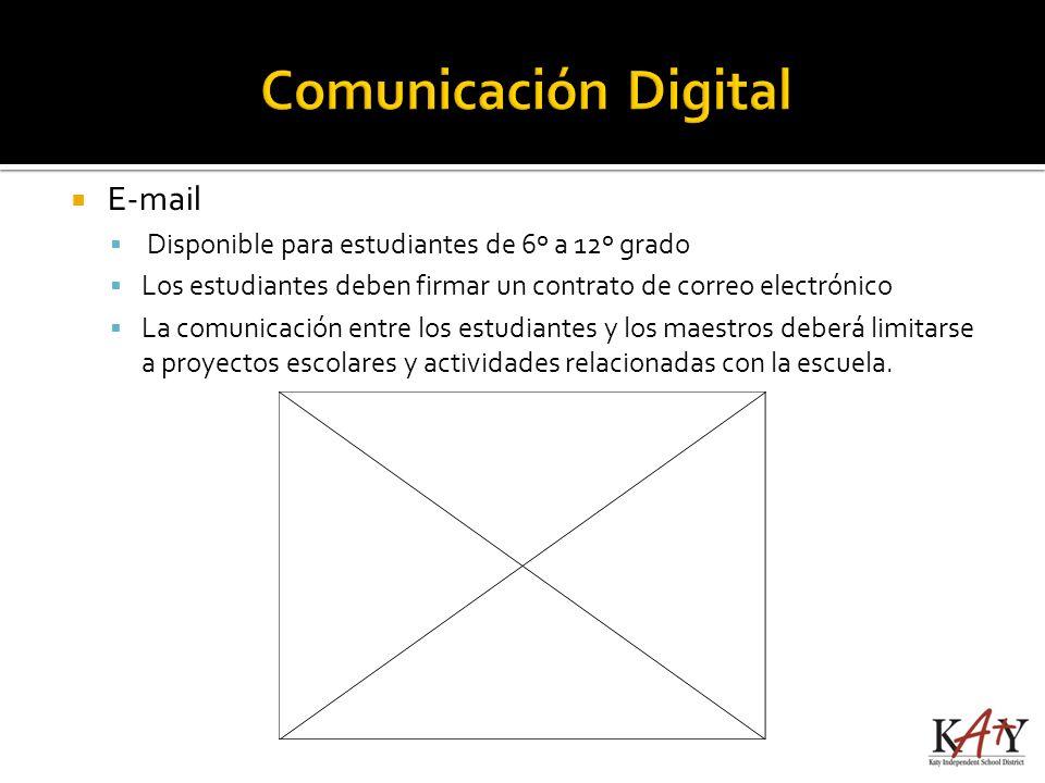 E-mail Disponible para estudiantes de 6º a 12º grado Los estudiantes deben firmar un contrato de correo electrónico La comunicación entre los estudian