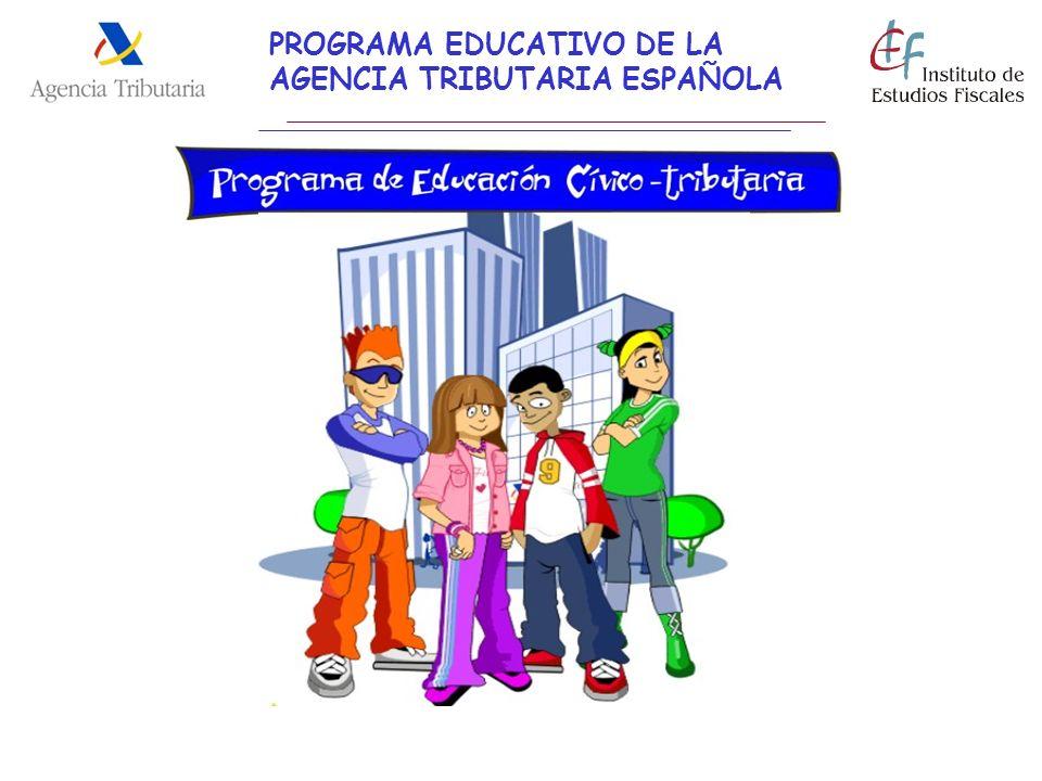 PROGRAMA EDUCATIVO DE LA AGENCIA TRIBUTARIA ESPAÑOLA