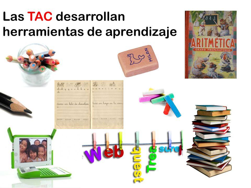 Las TAC desarrollan herramientas de aprendizaje
