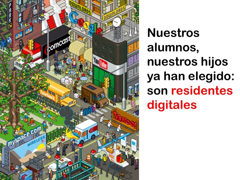 Nuestros alumnos, nuestros hijos ya han elegido: son residentes digitales