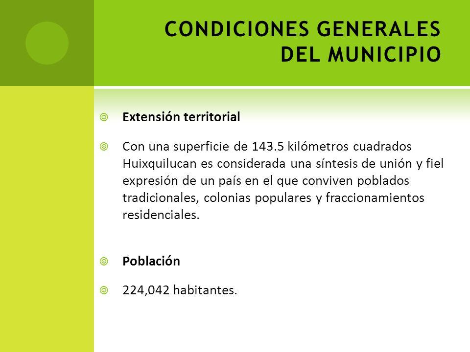 Extensión territorial Con una superficie de 143.5 kilómetros cuadrados Huixquilucan es considerada una síntesis de unión y fiel expresión de un país en el que conviven poblados tradicionales, colonias populares y fraccionamientos residenciales.