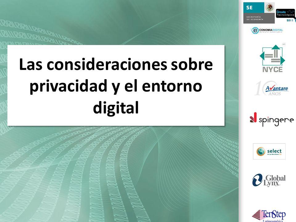 Las consideraciones sobre privacidad y el entorno digital