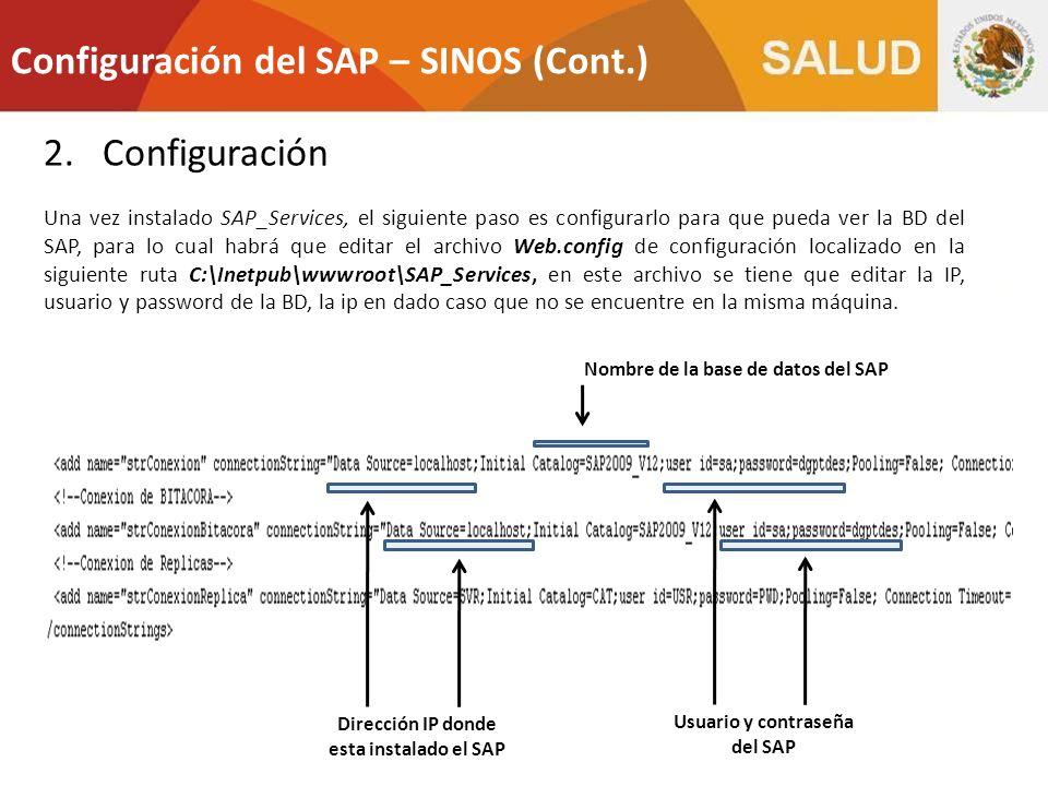 2.Configuración Una vez instalado SAP_Services, el siguiente paso es configurarlo para que pueda ver la BD del SAP, para lo cual habrá que editar el a