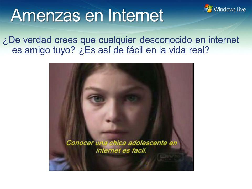 Amenzas en Internet ¿De verdad crees que cualquier desconocido en internet es amigo tuyo.