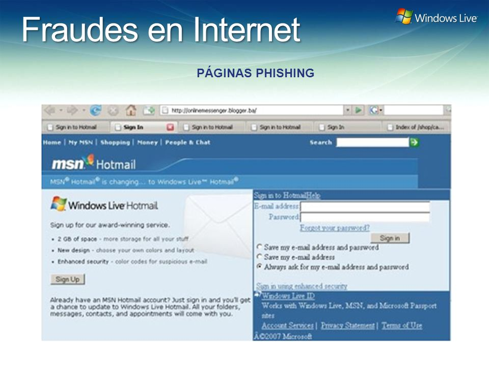 Windows Live Hotmail FY 07 Marketing Strategy Update Fraudes en Internet PÁGINAS PHISHING