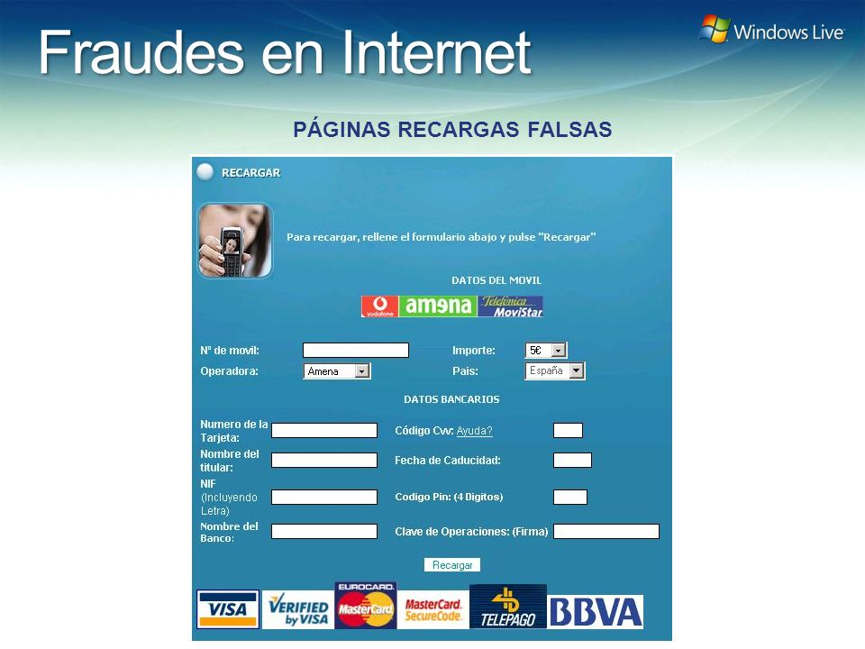 Windows Live Hotmail FY 07 Marketing Strategy Update Fraudes en Internet PÁGINAS RECARGAS FALSAS