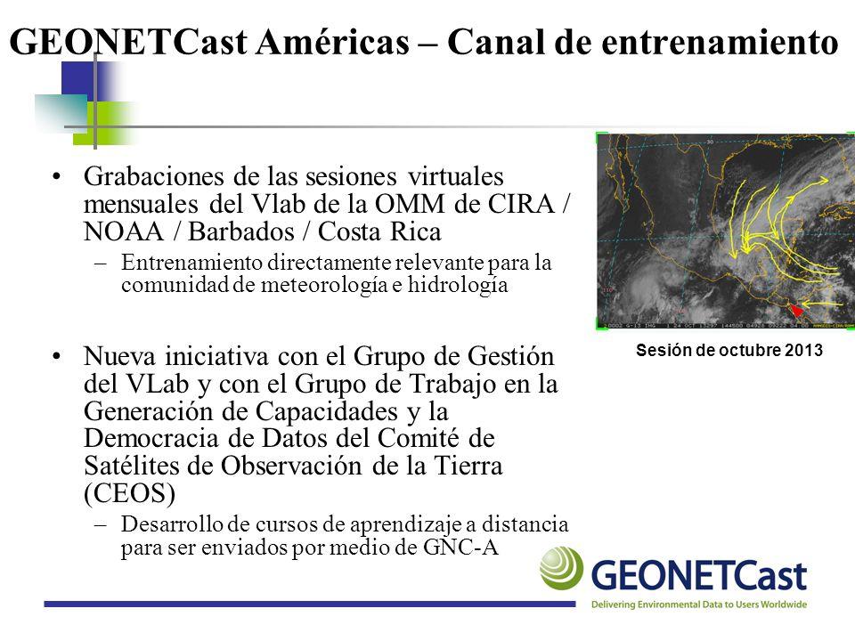 GEONETCast Américas – Canal de entrenamiento Grabaciones de las sesiones virtuales mensuales del Vlab de la OMM de CIRA / NOAA / Barbados / Costa Rica