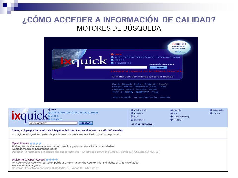 ¿CÓMO ACCEDER A INFORMACIÓN DE CALIDAD MOTORES DE BÚSQUEDA