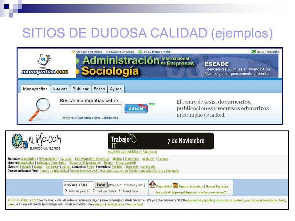 SITIOS DE DUDOSA CALIDAD (ejemplos)