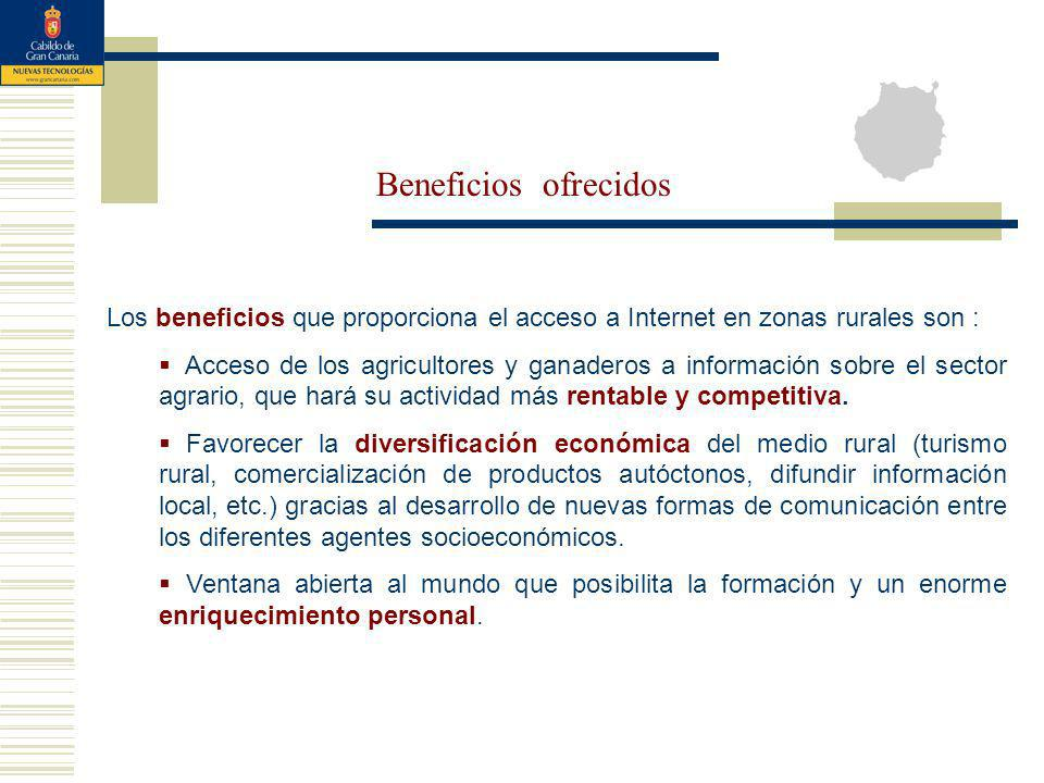 Los beneficios que proporciona el acceso a Internet en zonas rurales son : Acceso de los agricultores y ganaderos a información sobre el sector agrario, que hará su actividad más rentable y competitiva.