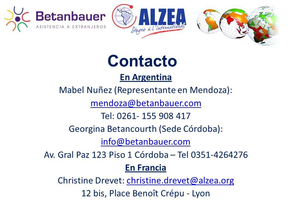 Contacto En Argentina Mabel Nuñez (Representante en Mendoza): mendoza@betanbauer.com Tel: 0261- 155 908 417 Georgina Betancourth (Sede Córdoba): info@