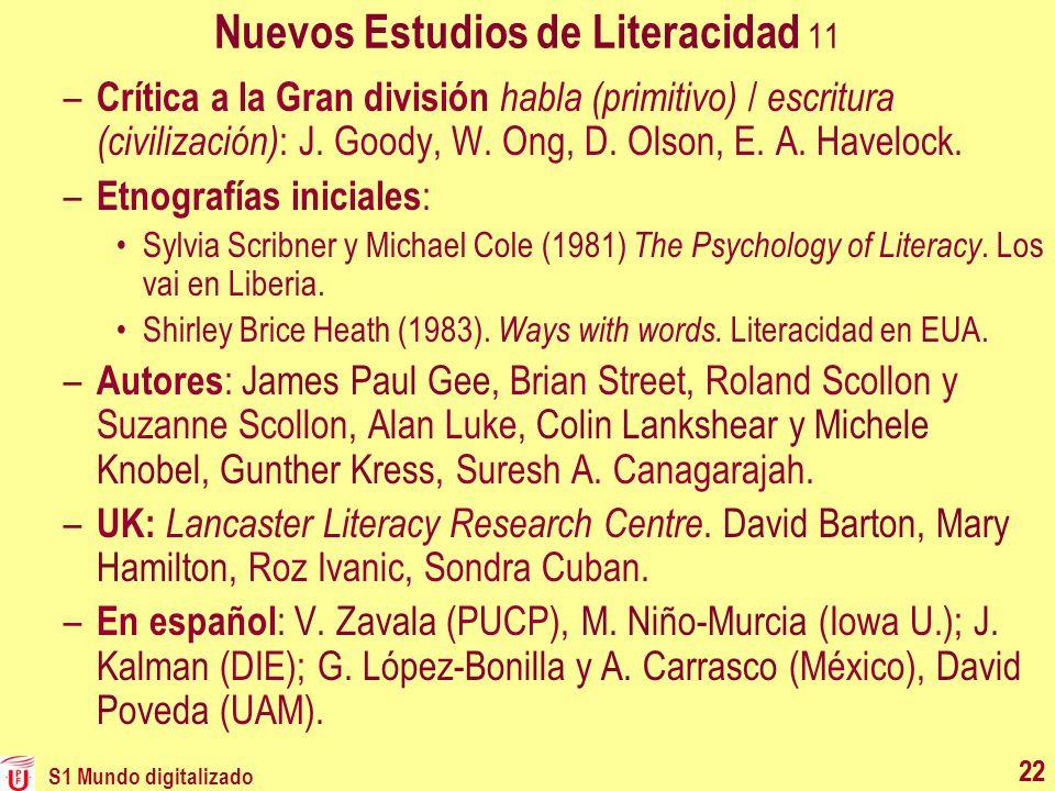 22 Nuevos Estudios de Literacidad 11 – Crítica a la Gran división habla (primitivo) / escritura (civilización) : J. Goody, W. Ong, D. Olson, E. A. Hav