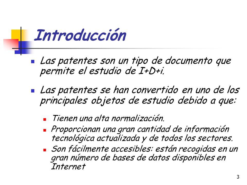 3 Introducción Las patentes son un tipo de documento que permite el estudio de I+D+i. Las patentes se han convertido en uno de los principales objetos