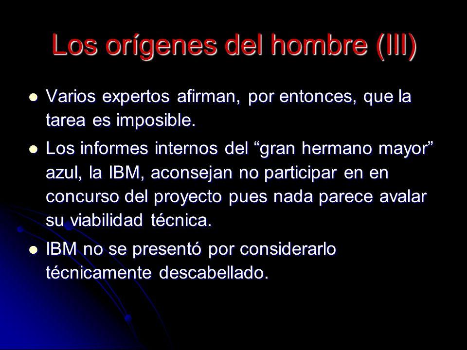Los orígenes del hombre (III) Varios expertos afirman, por entonces, que la tarea es imposible.