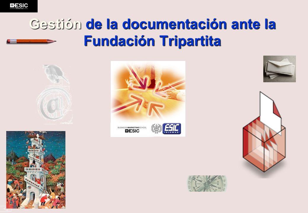 Gestión de la documentación ante la Fundación Tripartita