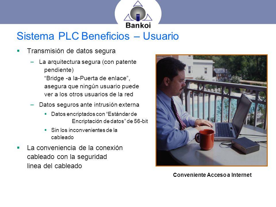 Sistema PLC Beneficios – Usuario Transmisión de datos segura –La arquitectura segura (con patente pendiente) Bridge -a la-Puerta de enlace, asegura qu