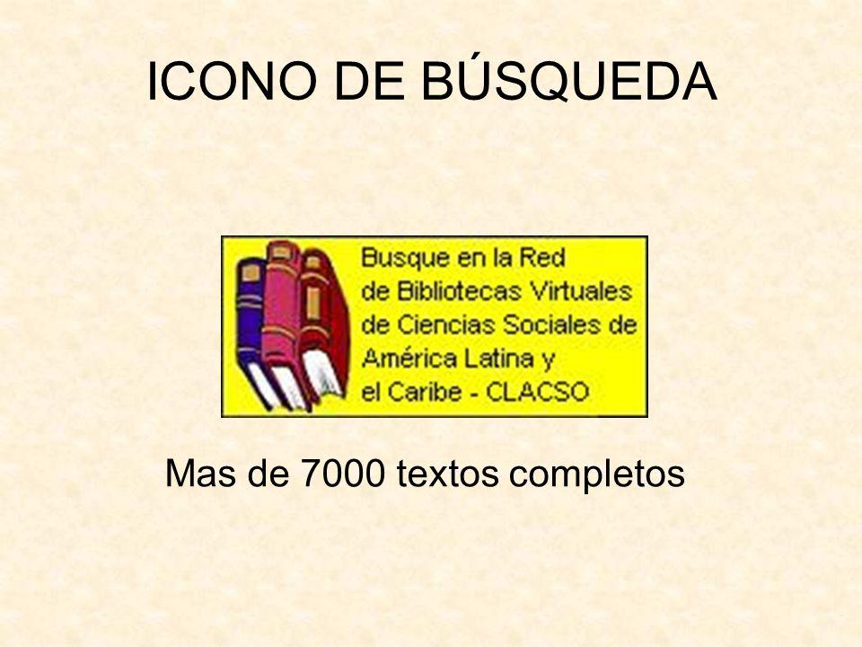 ICONO DE BÚSQUEDA Mas de 7000 textos completos