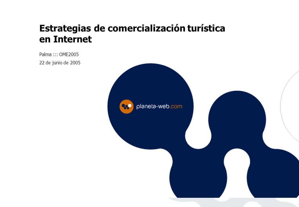 Estrategias de comercialización turística en Internet Palma ::: OME2005 22 de junio de 2005