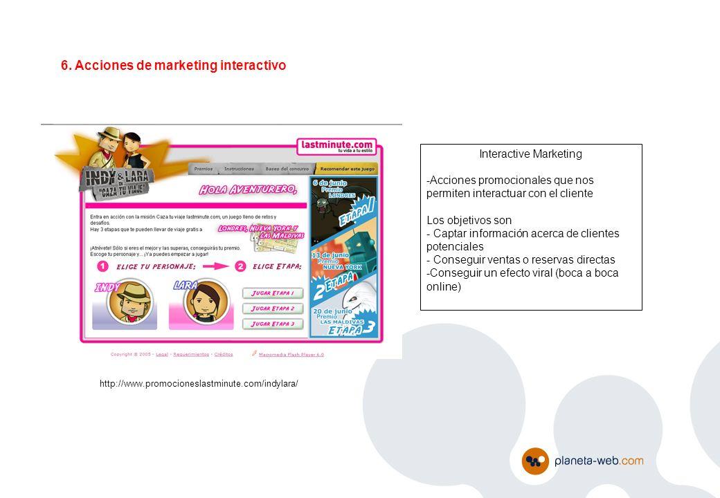 Interactive Marketing -Acciones promocionales que nos permiten interactuar con el cliente Los objetivos son - Captar información acerca de clientes po