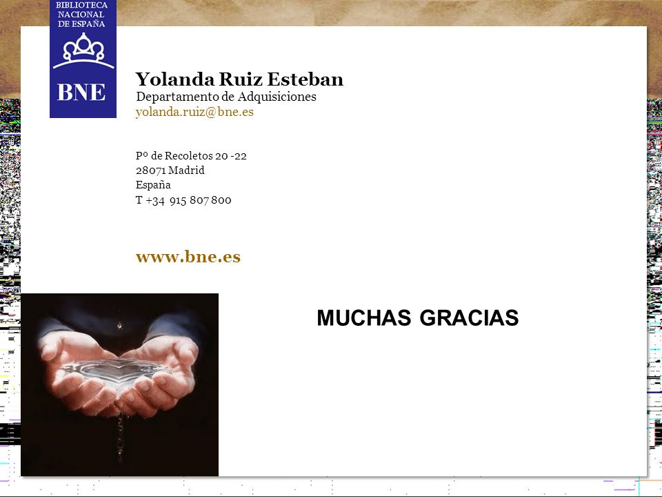 Internet y el depósito legal: el patrimonio digital español 12 Yolanda Ruiz Esteban Departamento de Adquisiciones yolanda.ruiz@bne.es Pº de Recoletos
