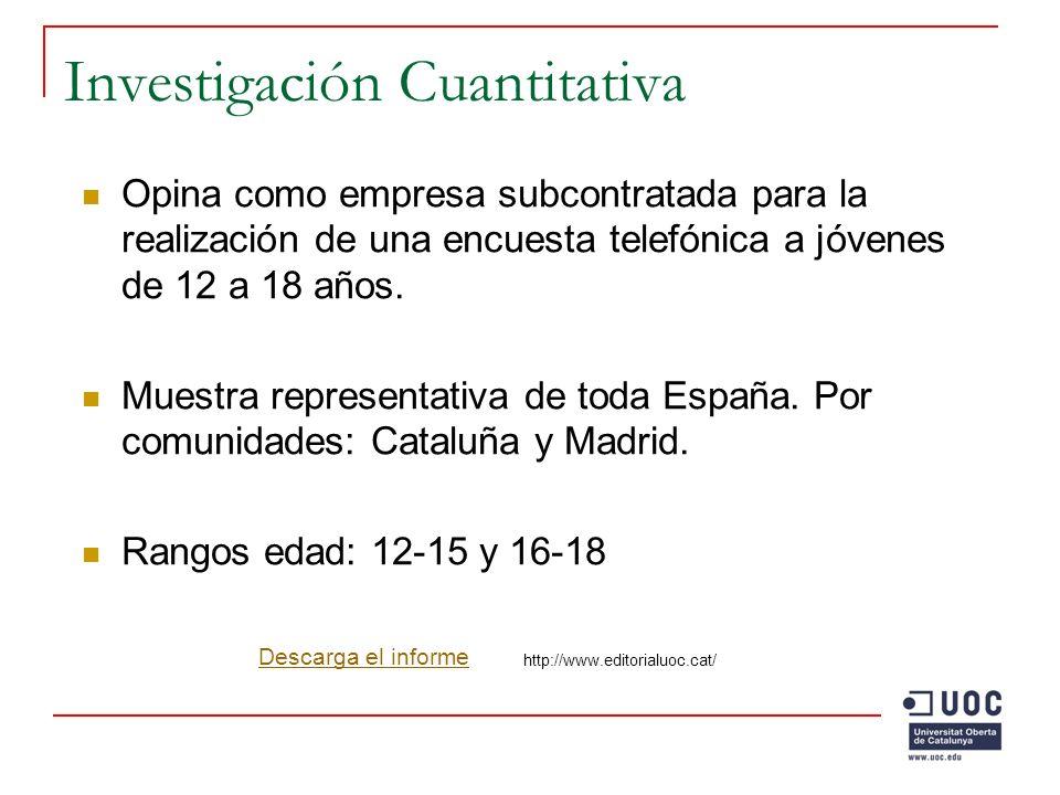 Investigación Cualitativa 4 ciudades españolas – capitales de provincia elegidas en función del grado de implantación/uso de Internet.