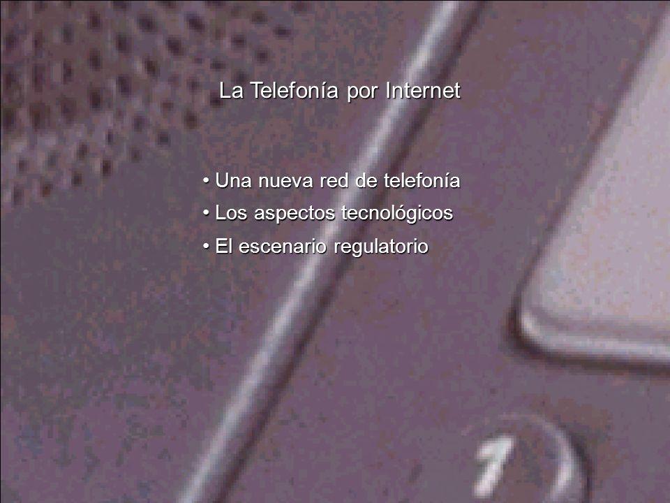 Una nueva red de telefonía Una nueva red de telefonía Una nueva red de telefonía Una nueva red de telefonía La Telefonía por Internet Los aspectos tec
