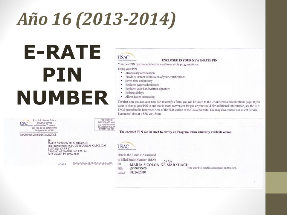 Año 16 (2013-2014) E-RATE PIN NUMBER