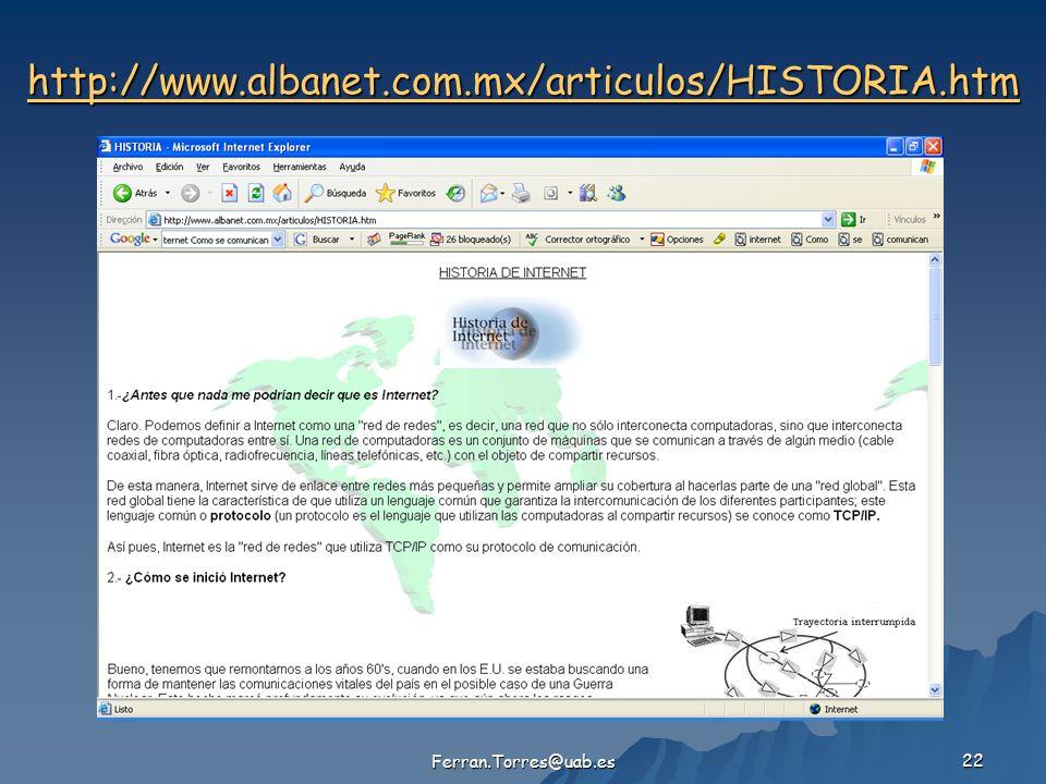 Ferran.Torres@uab.es 22 http://www.albanet.com.mx/articulos/HISTORIA.htm