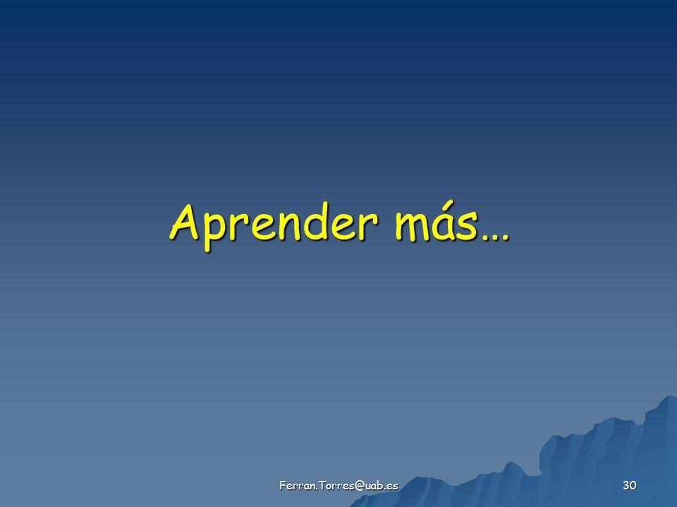 Ferran.Torres@uab.es 30 Aprender más…