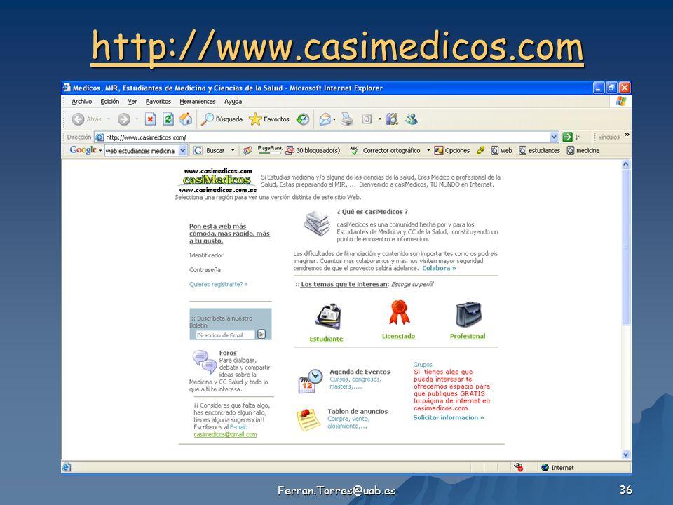 Ferran.Torres@uab.es 36 http://www.casimedicos.com