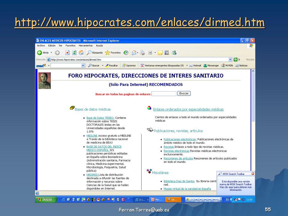 Ferran.Torres@uab.es 55 http://www.hipocrates.com/enlaces/dirmed.htm