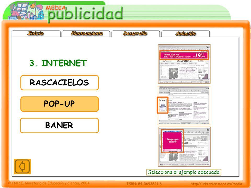 3. INTERNET RASCACIELOS POP-UP BANER Selecciona el ejemplo adecuado