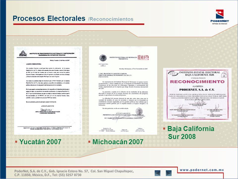 Procesos Electorales /Reconocimientos Michoacán 2004 Yucatán 2007