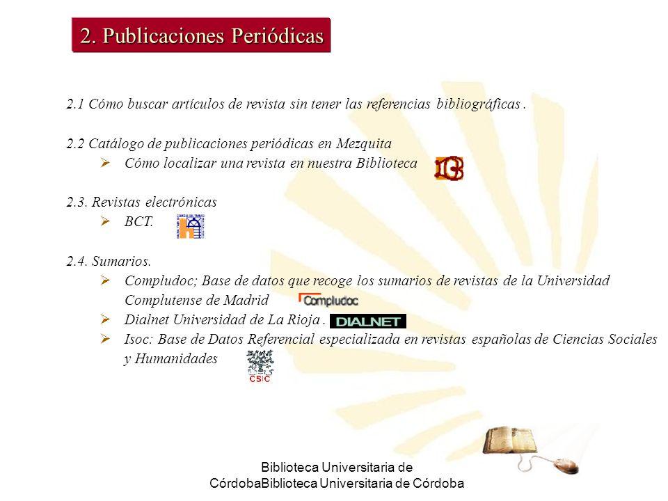 Biblioteca Universitaria de CórdobaBiblioteca Universitaria de Córdoba 2.