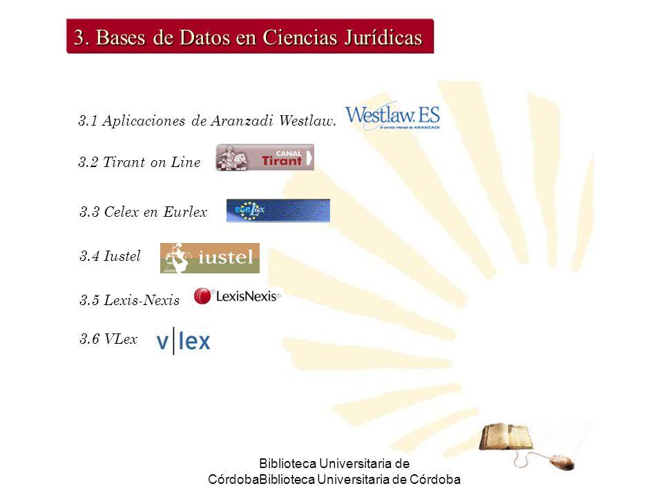 Biblioteca Universitaria de CórdobaBiblioteca Universitaria de Córdoba 3.