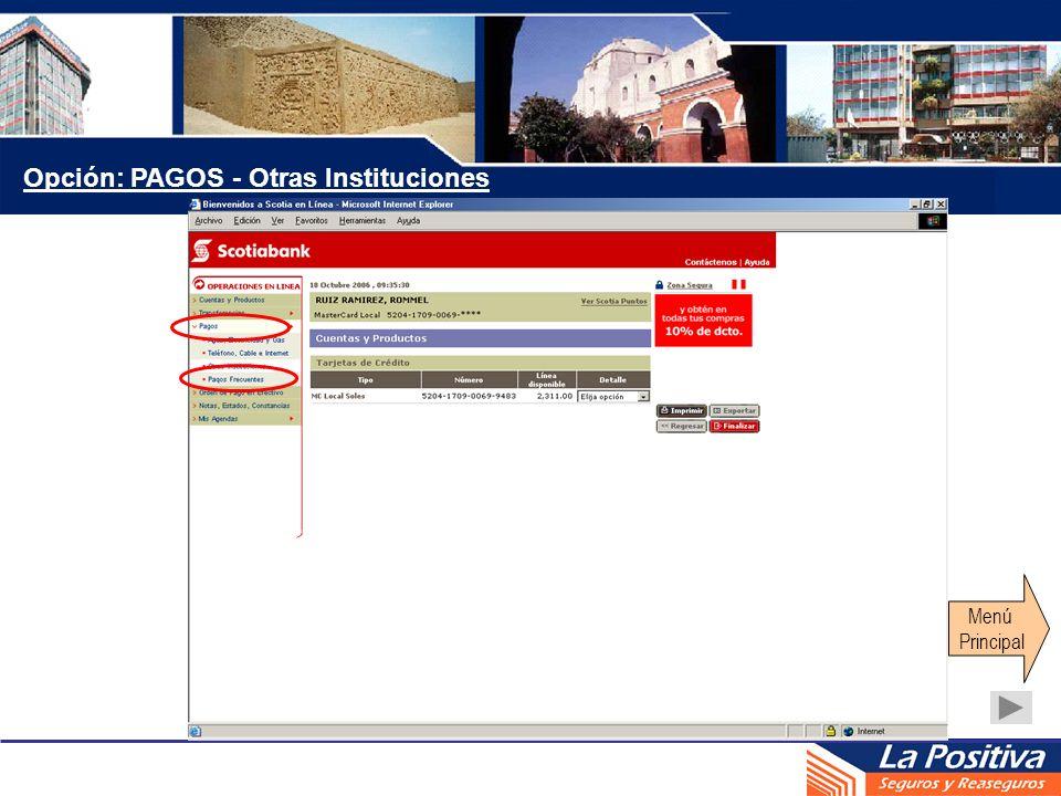 Opción: PAGOS - Otras Instituciones Menú Principal