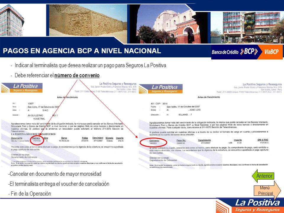 PAGOS EN AGENCIA BCP A NIVEL NACIONAL - Indicar al terminalista que desea realizar un pago para Seguros La Positiva - Debe referenciar el número de co