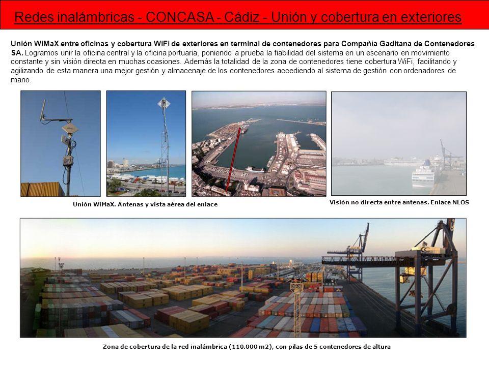 Unión WiMaX entre oficinas y cobertura WiFi de exteriores en terminal de contenedores para Compañía Gaditana de Contenedores SA. Logramos unir la ofic