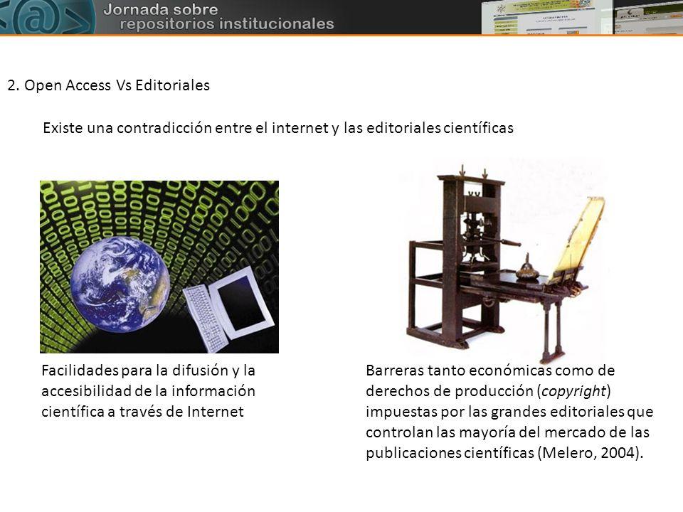 Facilidades para la difusión y la accesibilidad de la información científica a través de Internet Barreras tanto económicas como de derechos de produc