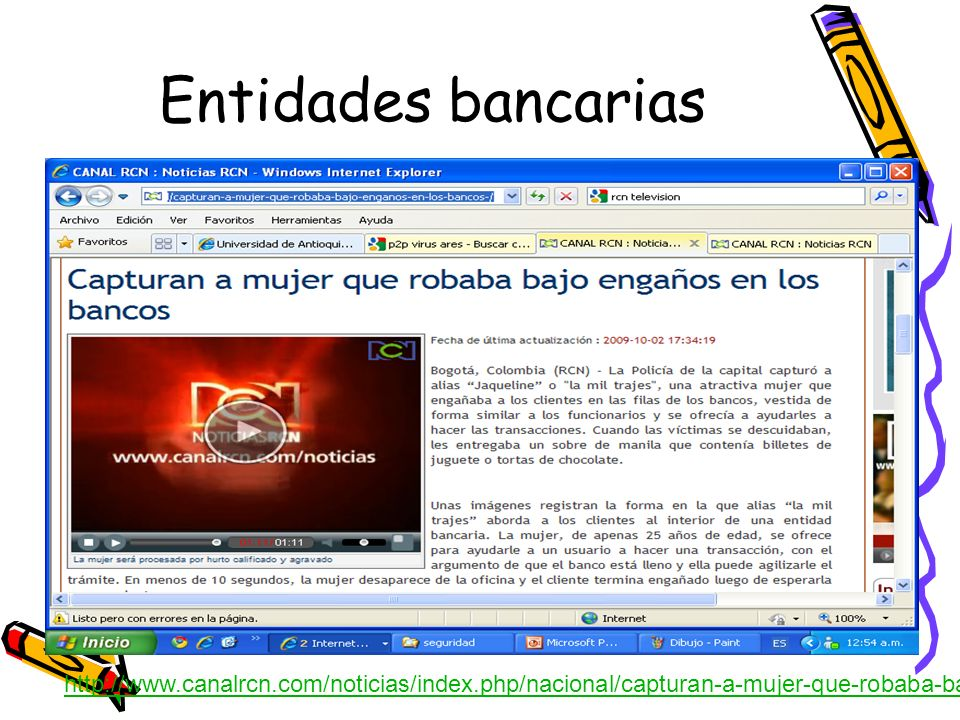 http://www.canalrcn.com/noticias/index.php/nacional/capturan-a-mujer-que-robaba-bajo-enganos-en-los-bancos-/