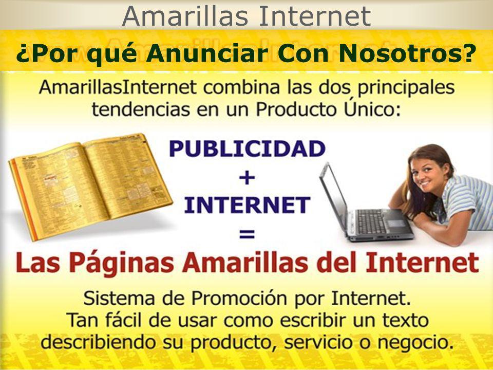 Amarillas Internet ¿Por qué Anunciar Con Nosotros?
