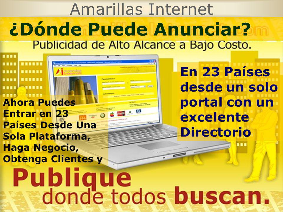 Amarillas Internet En 23 Países desde un solo portal con un excelente Directorio Ahora Puedes Entrar en 23 Países Desde Una Sola Plataforma, Haga Nego