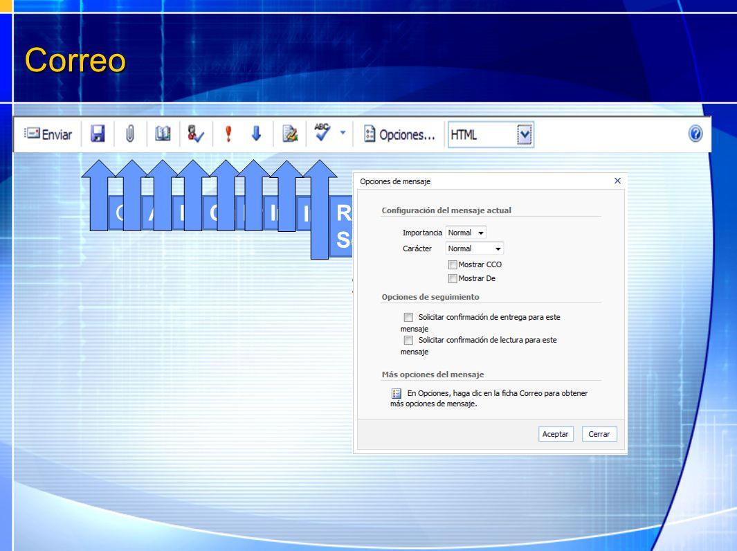 Correo GuardarAdjuntar archivoLibreta de direccionesComprobar nombresImportancia: altaImportancia: baja Insertar firma Revisar la ortografía Seleccion